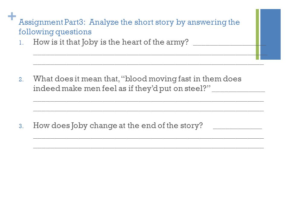 Assignment Part3: Analyze the short story by answering the following questions