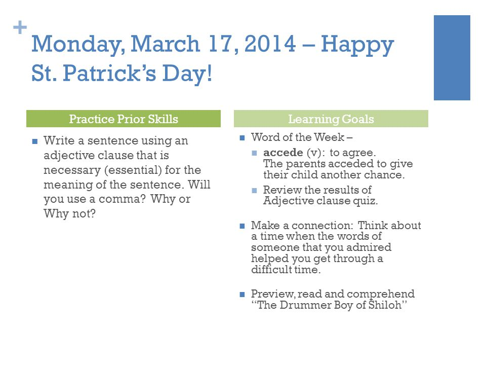 Monday, March 17, 2014 – Happy St. Patrick's Day!