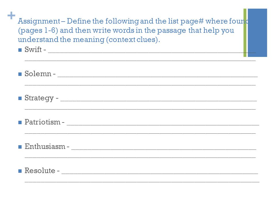 Assignment – Define the following and the list page# where found (pages 1-6) and then write words in the passage that help you understand the meaning (context clues).