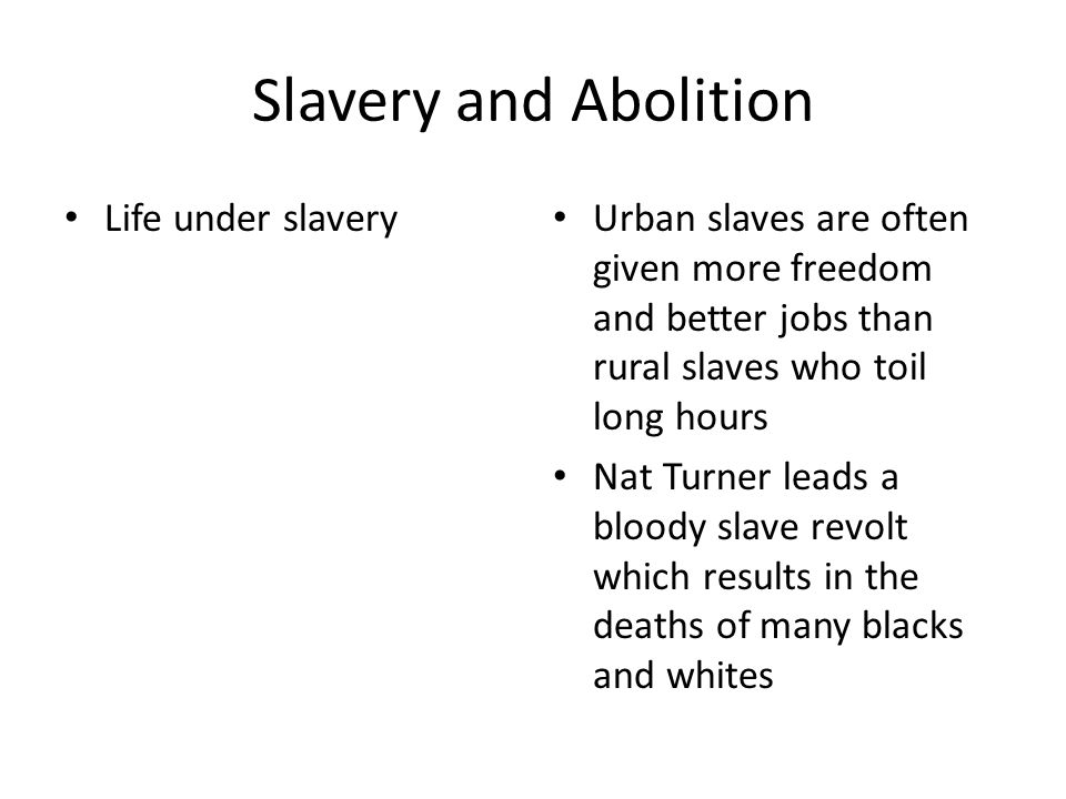 Slavery and Abolition Life under slavery