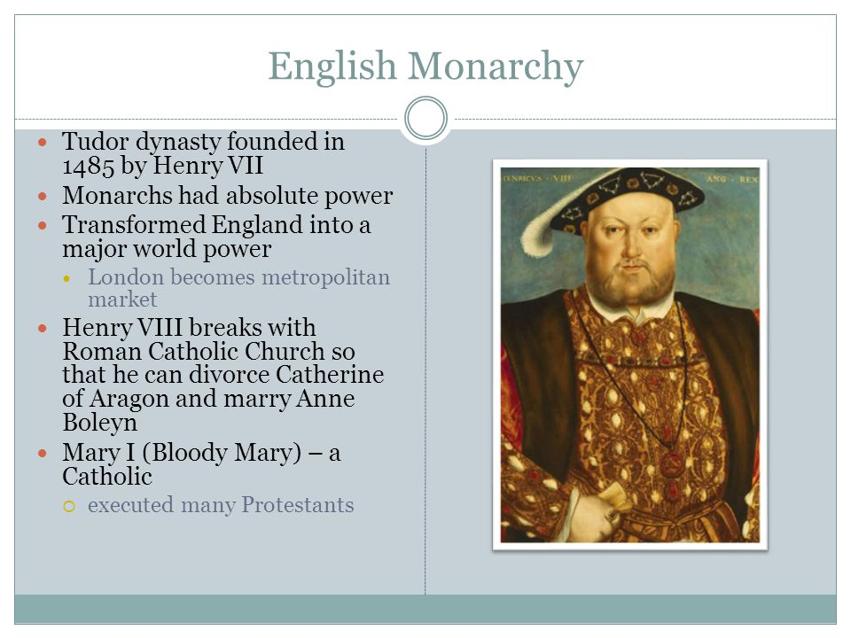 English Monarchy Tudor dynasty founded in 1485 by Henry VII