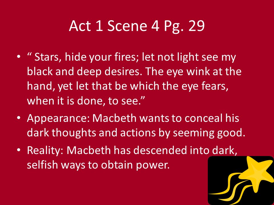 macbeth deceptive appearance There is truth to duncan's line there's no art to find the mind's construction in the face, for throughout shakespeare's play macbeth, both macbeth and lady macbeth.