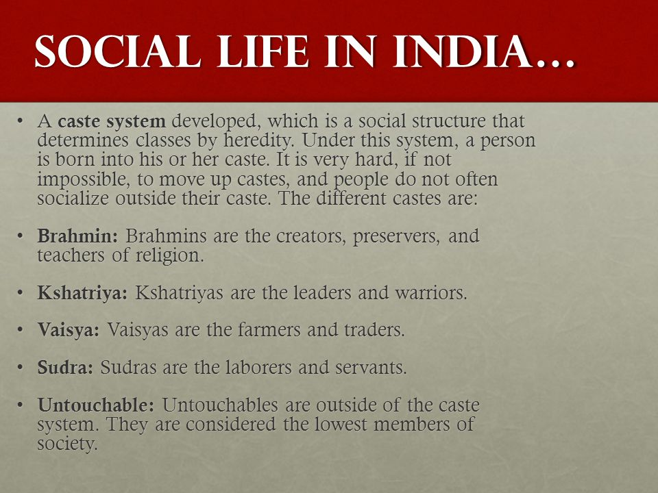 Social life in India…