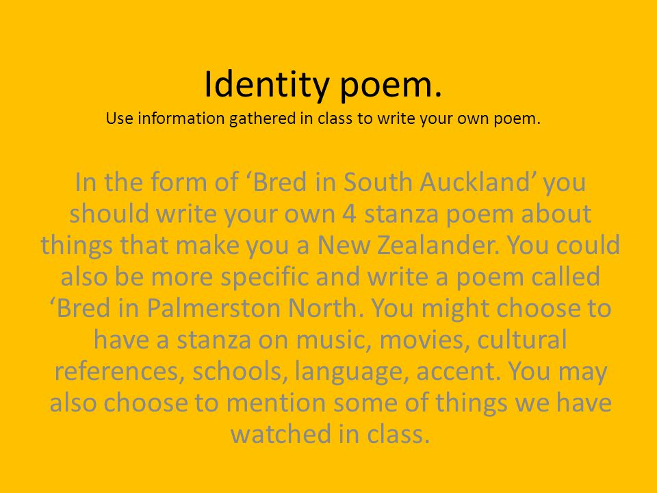 Identity poem. Use information gathered in class to write your own poem.
