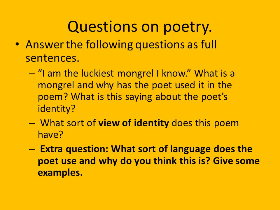 Questions on poetry. Answer the following questions as full sentences.