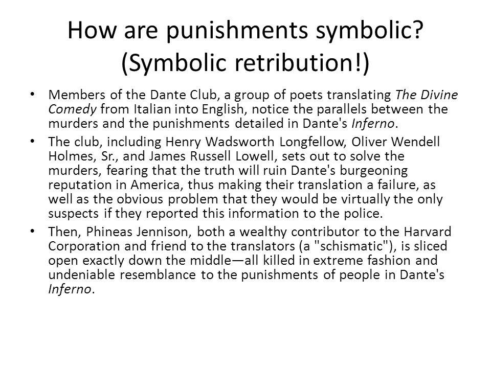 How are punishments symbolic (Symbolic retribution!)