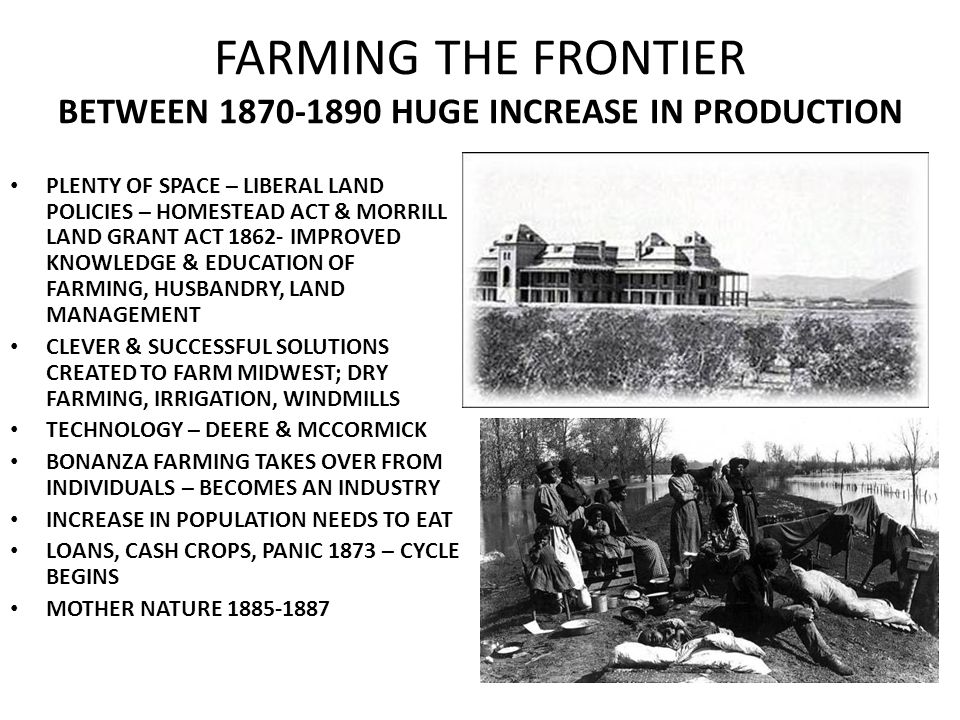 FARMING THE FRONTIER BETWEEN 1870-1890 HUGE INCREASE IN PRODUCTION