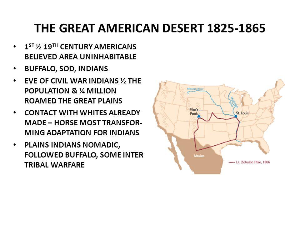 THE GREAT AMERICAN DESERT 1825-1865
