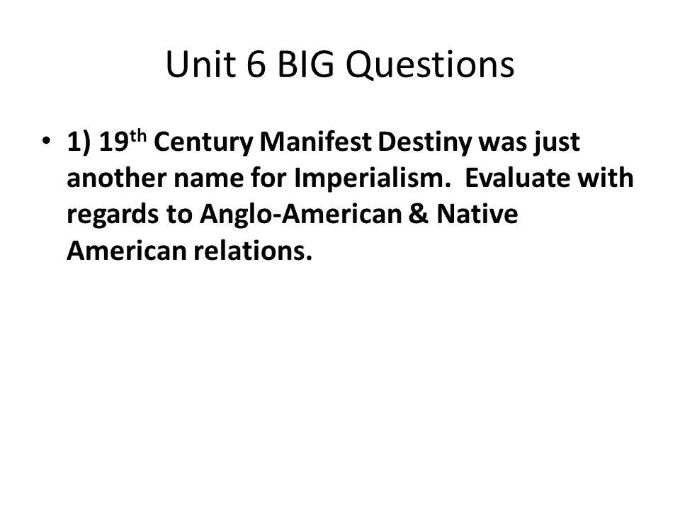 Unit 6 BIG Questions