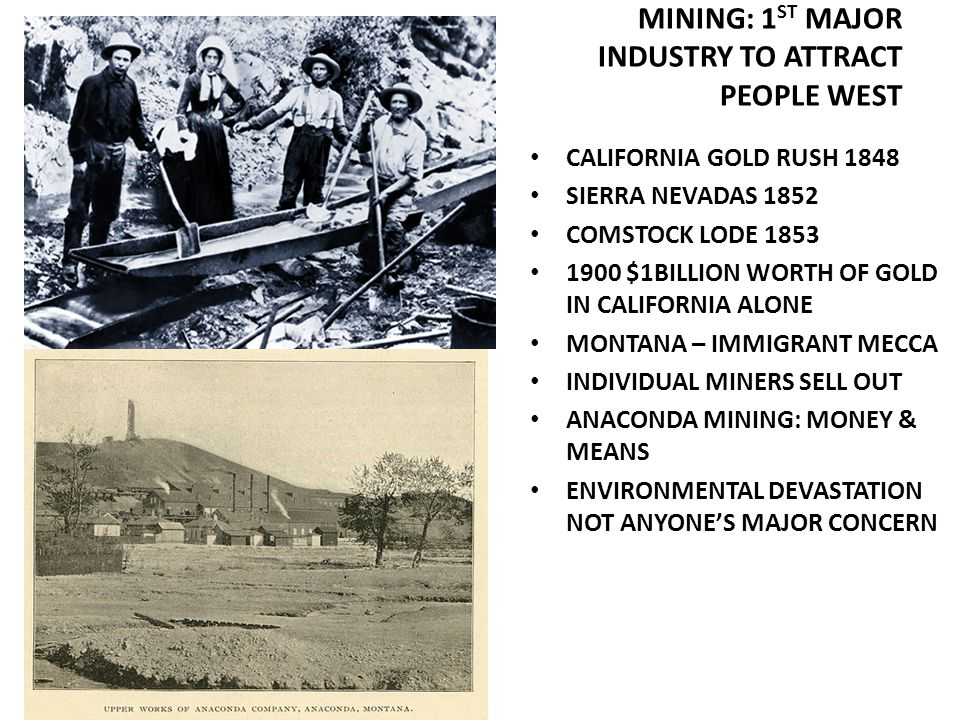 MINING: 1ST MAJOR INDUSTRY TO ATTRACT PEOPLE WEST