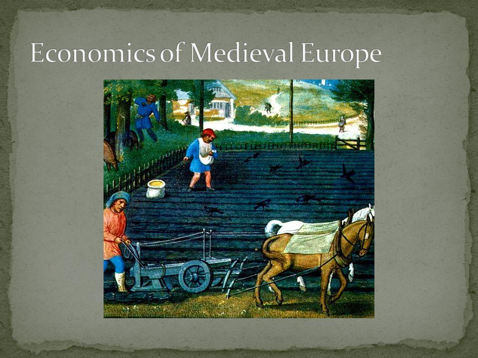 Economics of Medieval Europe