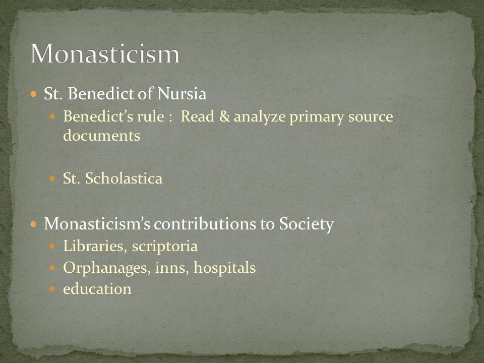 Monasticism St. Benedict of Nursia
