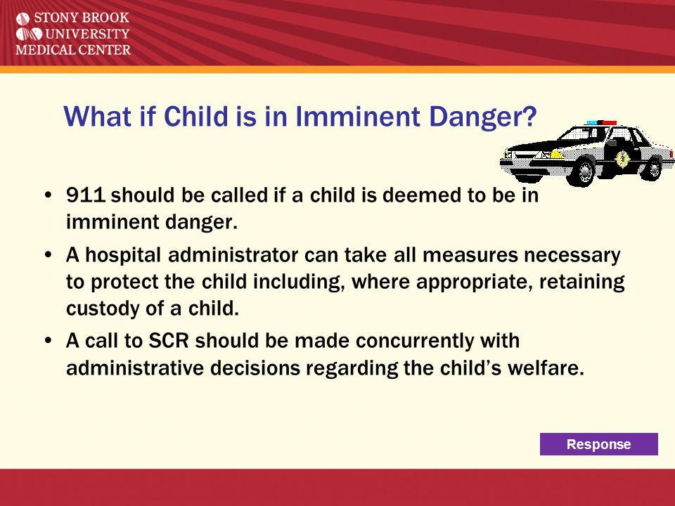 What if Child is in Imminent Danger