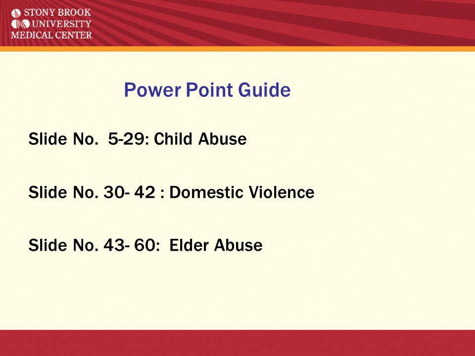 Power Point Guide Slide No. 5-29: Child Abuse Slide No.