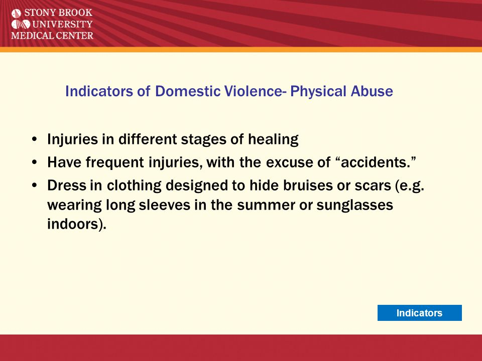 Indicators of Domestic Violence- Physical Abuse