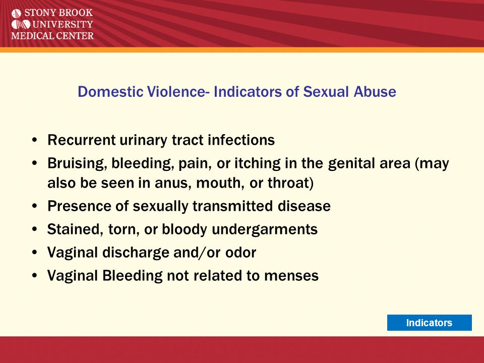Domestic Violence- Indicators of Sexual Abuse