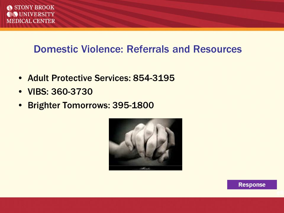 Domestic Violence: Referrals and Resources