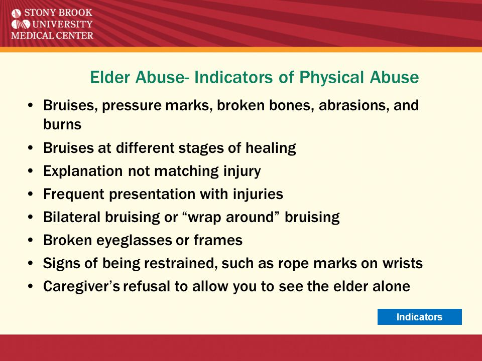 Elder Abuse- Indicators of Physical Abuse