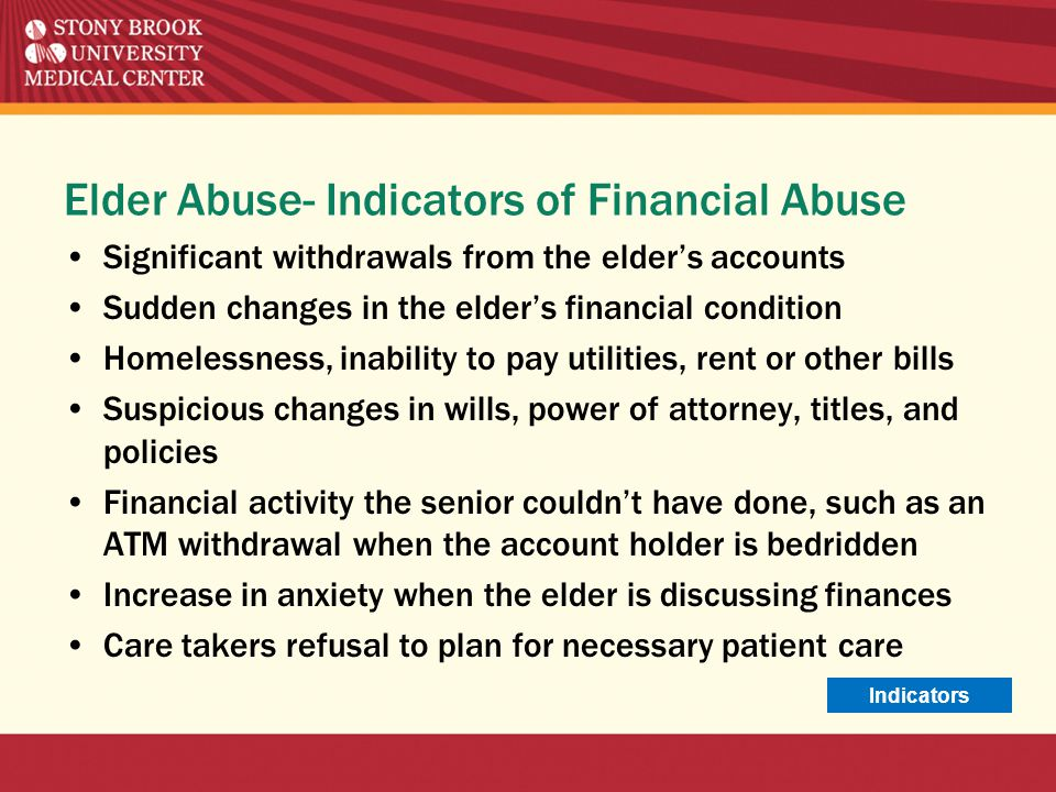 Elder Abuse- Indicators of Financial Abuse