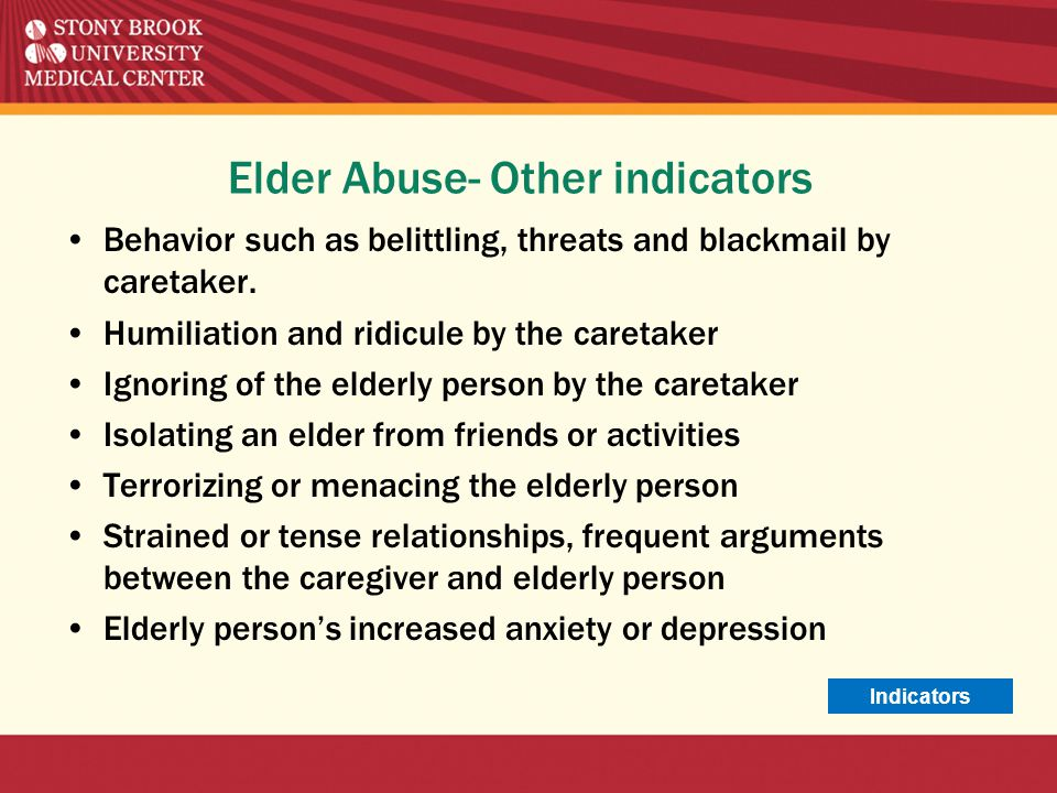 Elder Abuse- Other indicators