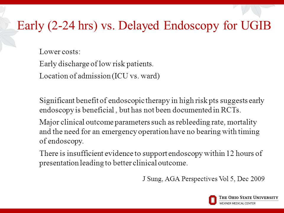Early (2-24 hrs) vs. Delayed Endoscopy for UGIB