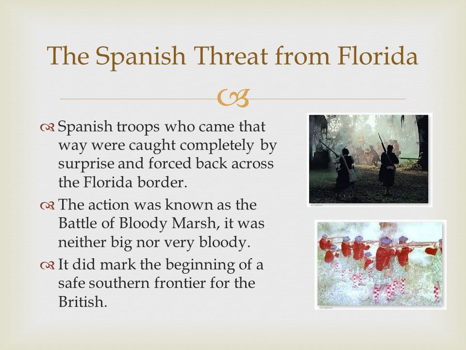 The Spanish Threat from Florida
