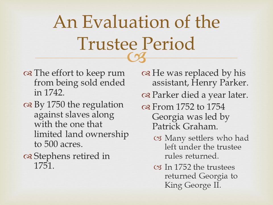 An Evaluation of the Trustee Period