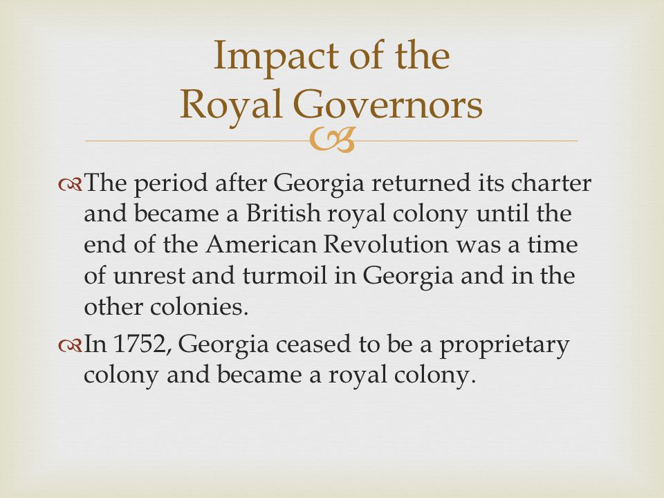 Impact of the Royal Governors