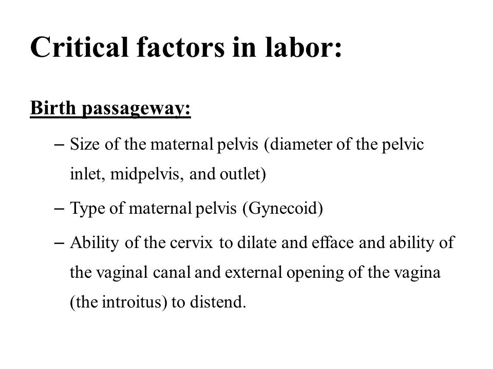 Critical factors in labor:
