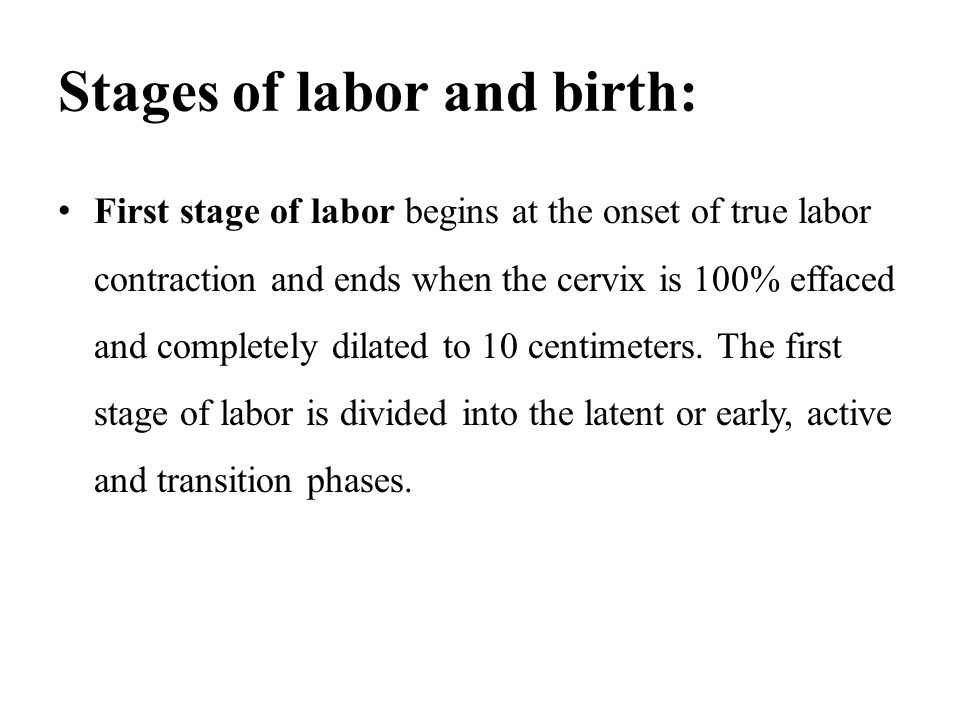 Stages of labor and birth: