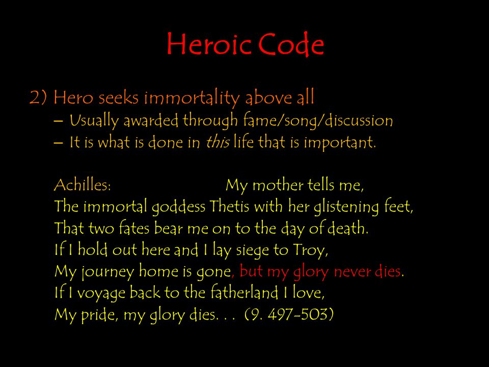 Heroic Code 2) Hero seeks immortality above all
