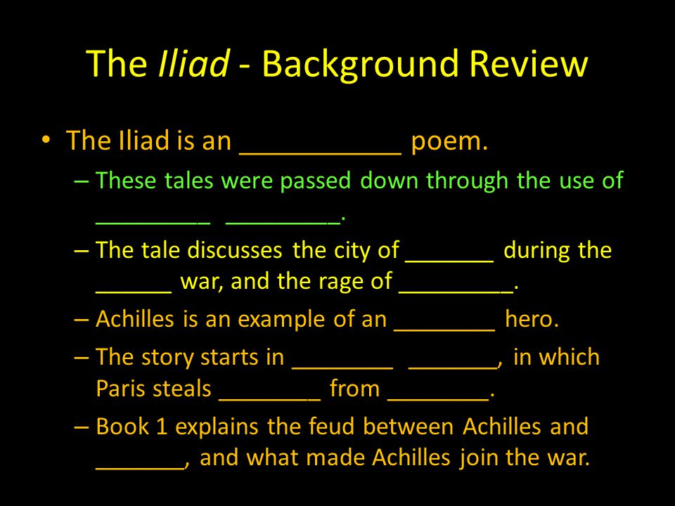 The Iliad - Background Review