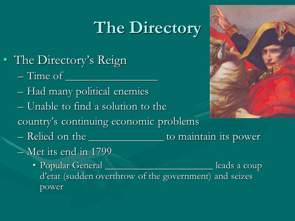 The Directory The Directory's Reign Time of ________________