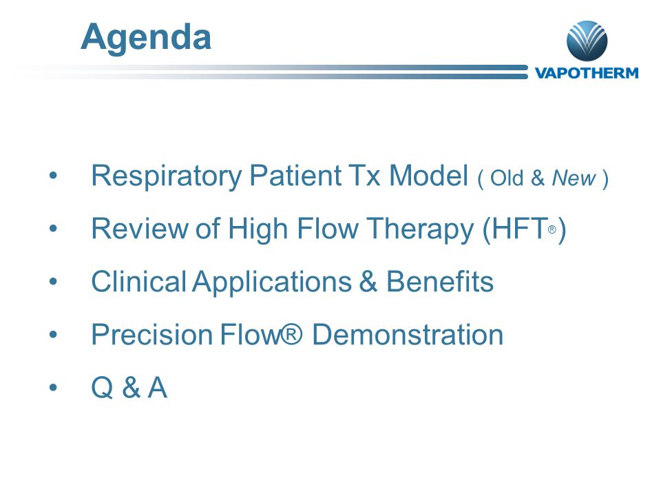 Agenda Respiratory Patient Tx Model ( Old & New )