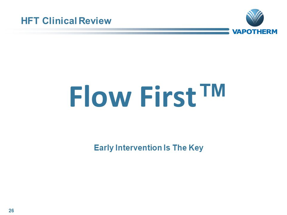 Flow First™ Early Intervention Is The Key