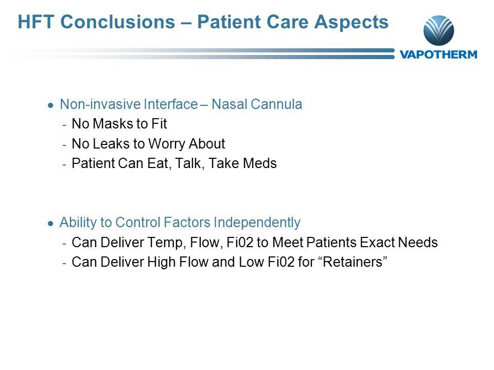 HFT Conclusions – Patient Care Aspects