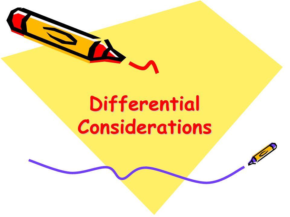 Differential Considerations