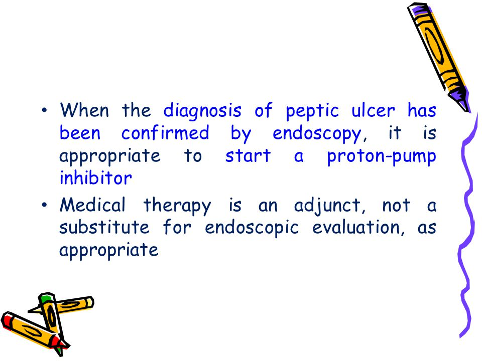 When the diagnosis of peptic ulcer has been confirmed by endoscopy, it is appropriate to start a proton-pump inhibitor