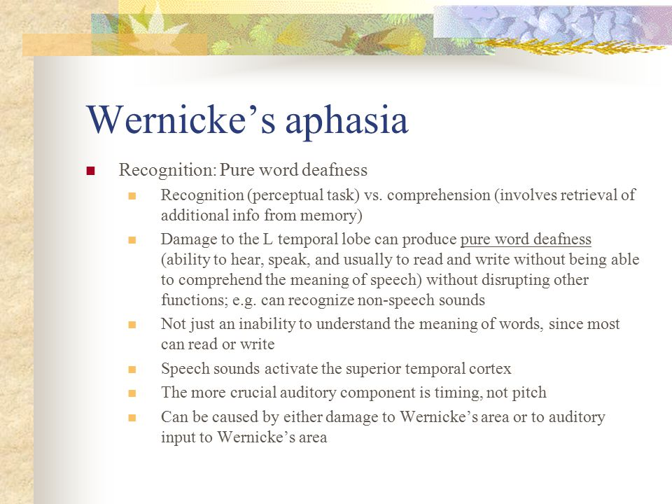 Wernicke's aphasia Recognition: Pure word deafness