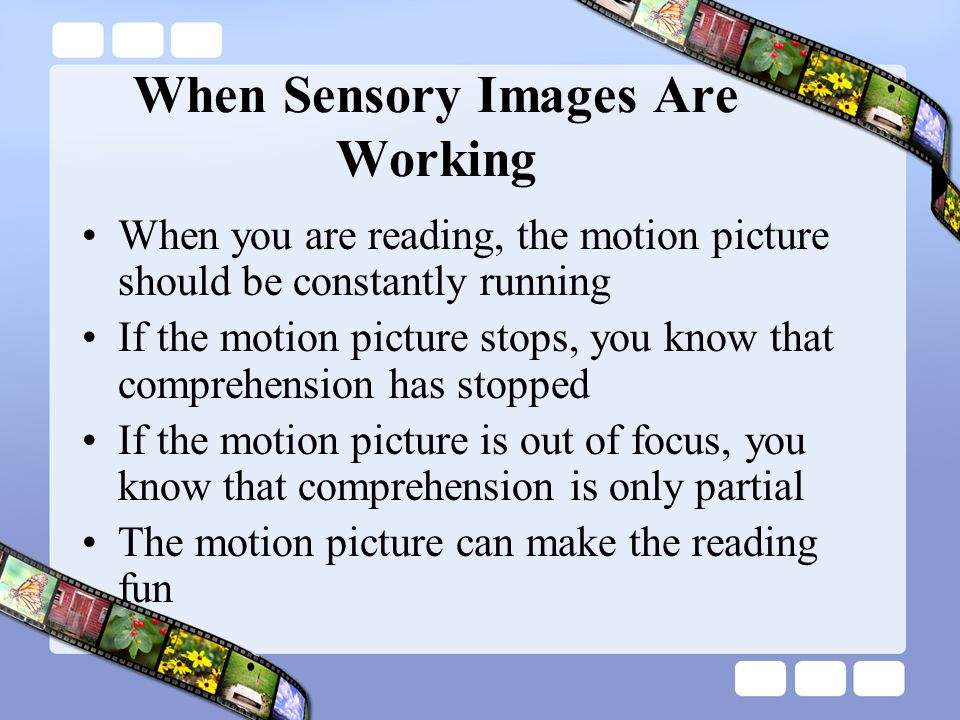 When Sensory Images Are Working
