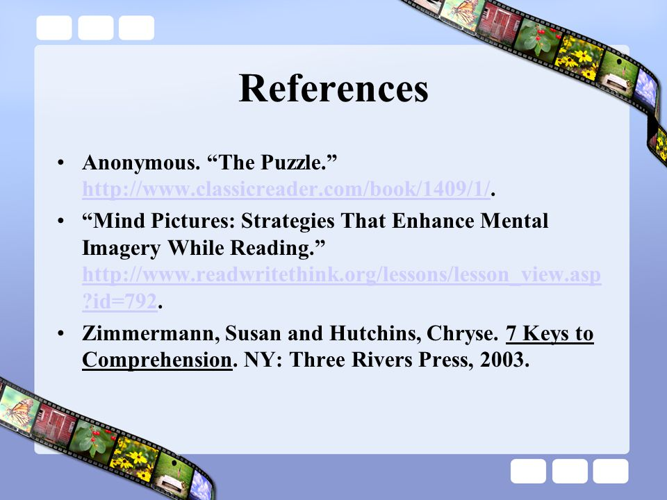 References Anonymous. The Puzzle. http://www.classicreader.com/book/1409/1/.