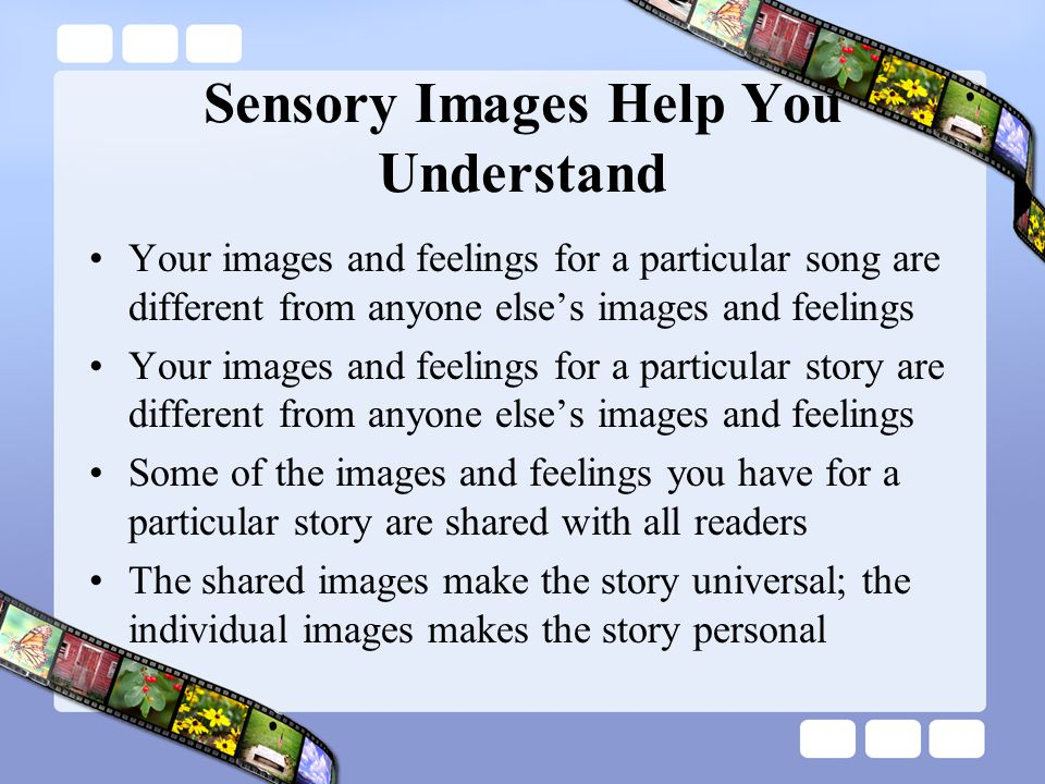 Sensory Images Help You Understand