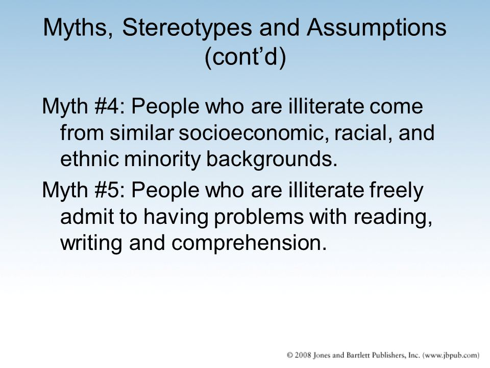 Myths, Stereotypes and Assumptions (cont'd)