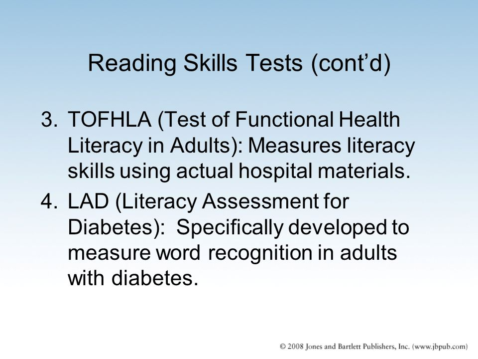 Reading Skills Tests (cont'd)