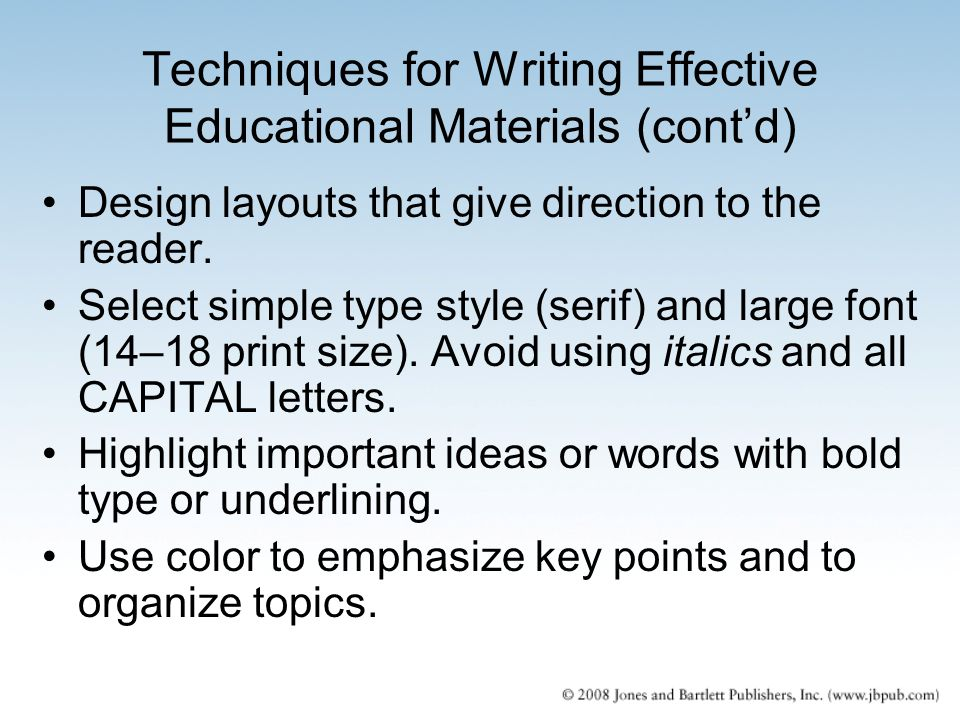 Techniques for Writing Effective Educational Materials (cont'd)