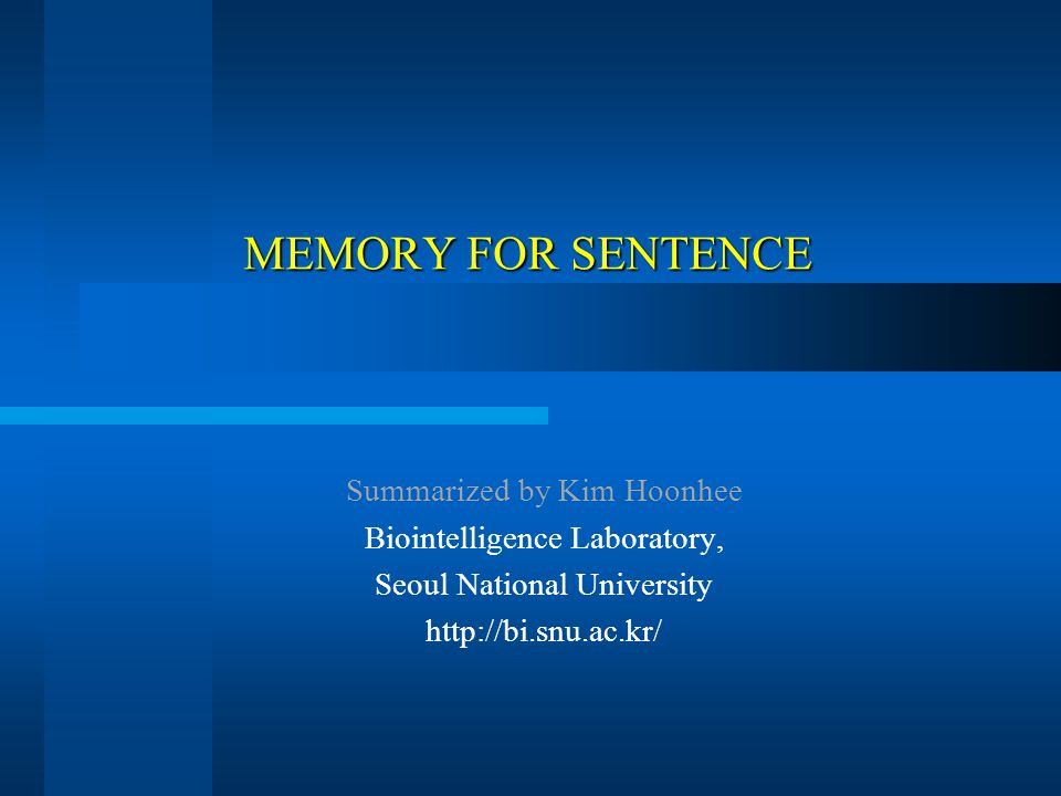 MEMORY FOR SENTENCE Goal Contents what we remember