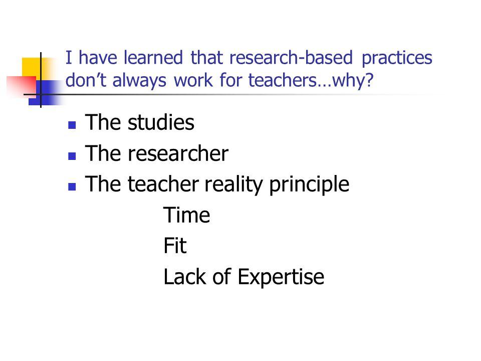 The teacher reality principle Time Fit Lack of Expertise