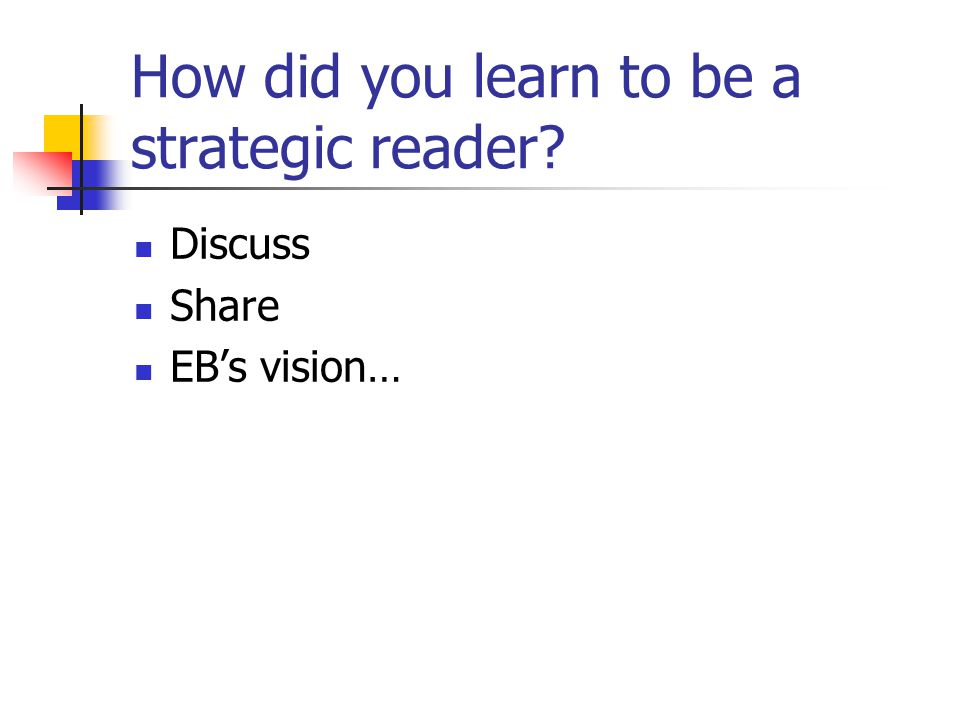 How did you learn to be a strategic reader