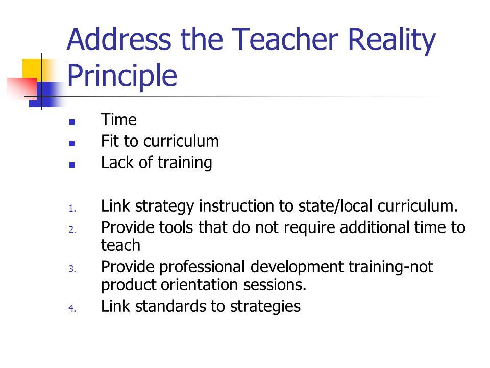 Address the Teacher Reality Principle