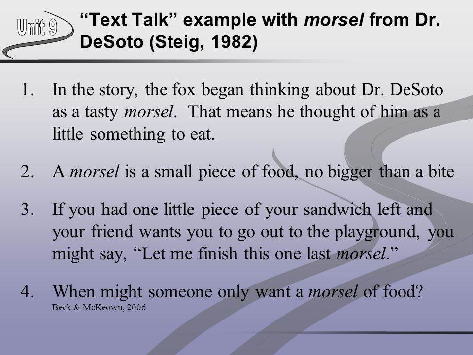 Text Talk example with morsel from Dr. DeSoto (Steig, 1982)